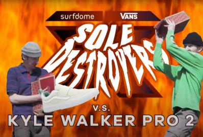 Surfdome Sole Destroyers vs Vans Kyle Walker Pro 2